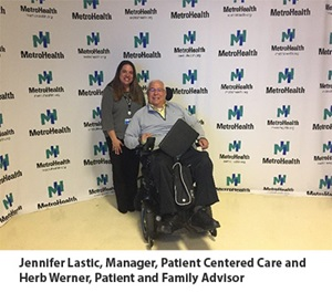 Jennifer Lastic, Manager, Patient Centered Care and Herb Werner, Patient and Family Advisor